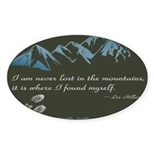 Never Lost in Mountains Bumper Stickers