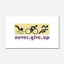 Never Give Up Car Magnet 20 x 12