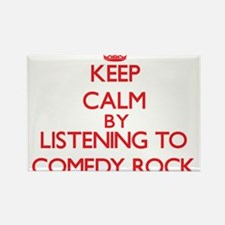 Keep calm by listening to COMEDY ROCK Magnets