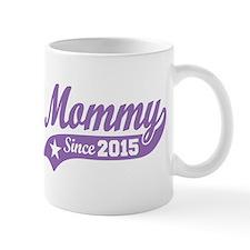 Mommy 2015 Mug