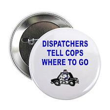 DISPATCHERS Button