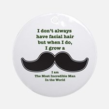 Mustache Saying Ornament (Round)