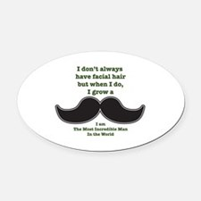 Mustache Saying Oval Car Magnet