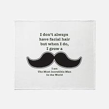 Mustache Saying Throw Blanket