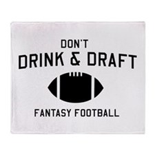 Don't drink and draft Throw Blanket