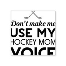 Hockey mom voice Sticker