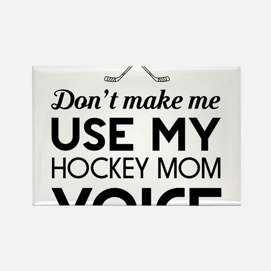 Hockey mom voice Magnets