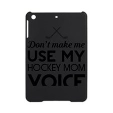 Hockey mom voice iPad Mini Case