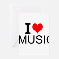 I Love Music Greeting Cards