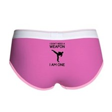 Don't need weapon I am one Women's Boy Brief