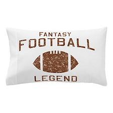 Fantasy football legend Pillow Case