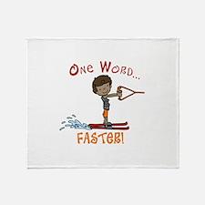 Water Ski Faster Throw Blanket