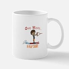 Water Ski Faster Mugs