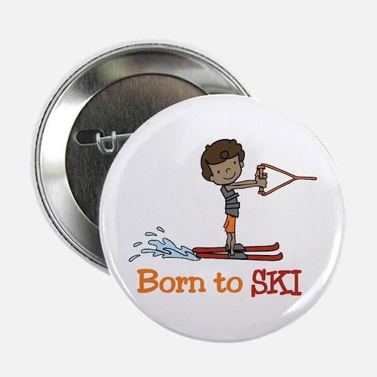 """Born to Ski 2.25"""" Button"""