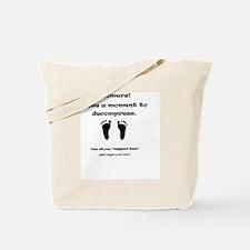Boomers decompress Tote Bag