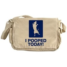 I Pooped Today! Messenger Bag
