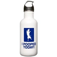 I Pooped Today! Water Bottle