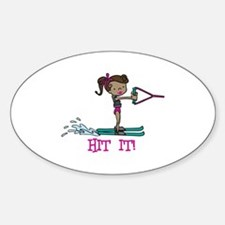 Hit It Decal