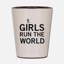 Girls run the world Shot Glass