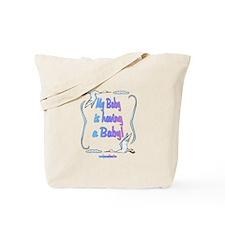 Baby Having Baby Tote Bag