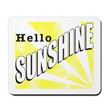 Hello Sunshine Mousepad
