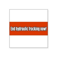 "Cute Hydraulic fracking Square Sticker 3"" x 3"""