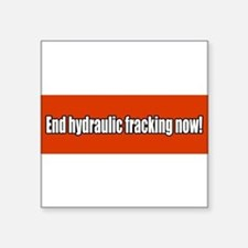 "Unique Hydraulic fracking Square Sticker 3"" x 3"""
