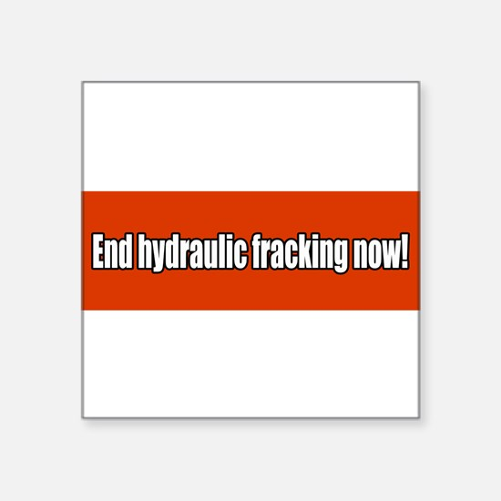 "Unique Hydraulic fracking Square Sticker 3"" x 3"""