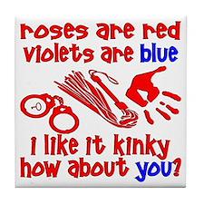 I Like It Kinky Tile Coaster