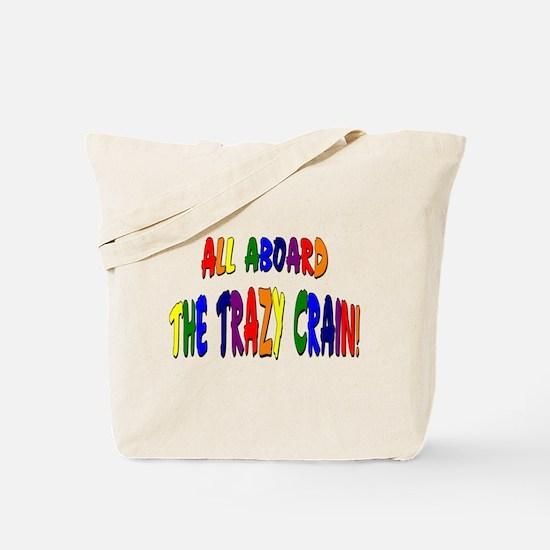 Trazy Crain Tote Bag