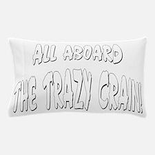 Trazy Crain Pillow Case