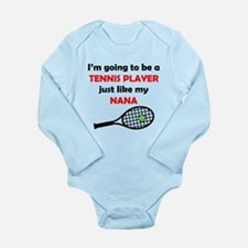 Tennis Player Like My Nana Body Suit