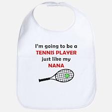 Tennis Player Like My Nana Bib