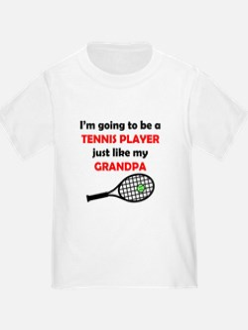 Tennis Player Like My Grandpa T-Shirt