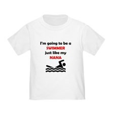 Swimmer Like My Nana T-Shirt