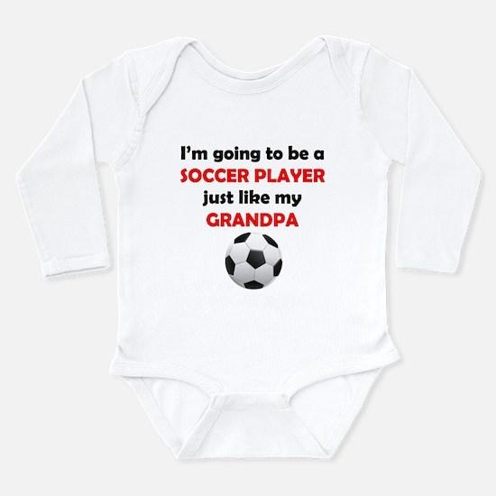 Soccer Player Like My Grandpa Body Suit