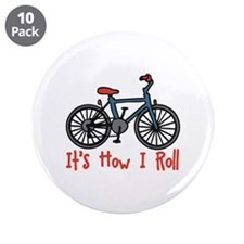 """How I Roll 3.5"""" Button (10 pack)"""