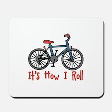 How I Roll Mousepad