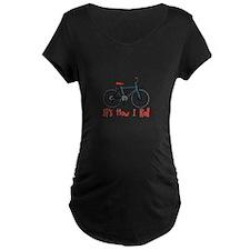How I Roll Maternity T-Shirt