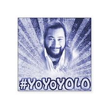 "#YoYoYOLO Square Sticker 3"" x 3"""