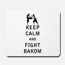 Keep Calm and Fight Bakom Mousepad
