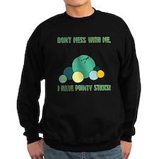 POINTY STICKS Sweatshirt