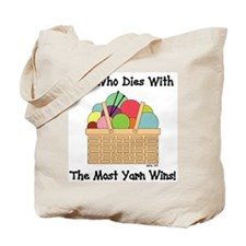 SHE WHO DIES WITH... Tote Bag