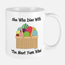 SHE WHO DIES WITH... Mug