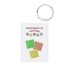 HAPPINESS IS YELLING BINGO! Keychains