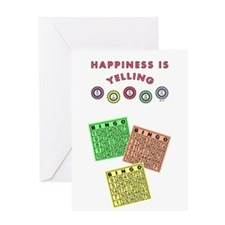 HAPPINESS IS YELLING BINGO! Greeting Cards