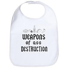 Weapons of ass destruction Bib