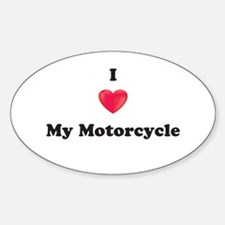 I love my Motorcycle Decal