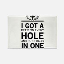 I got a hole in one ponds Magnets