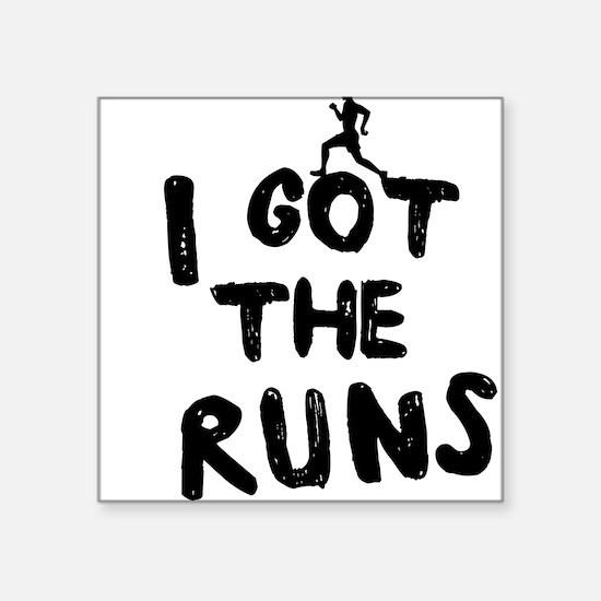 I got the runs Sticker